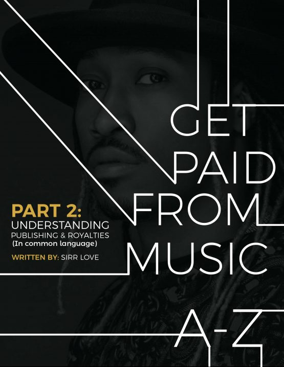 Get Paid From Music A-Z  Part 2: Understanding Publishing & Royalties [In common language]